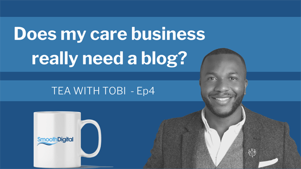 Does My Care Business Really Need A Blog?