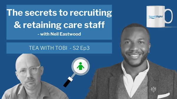 The Secrets To Recruiting And Retaining Care Staff