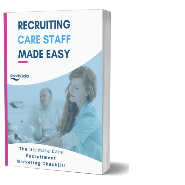 Recruiting Care Staff Made Easy guide